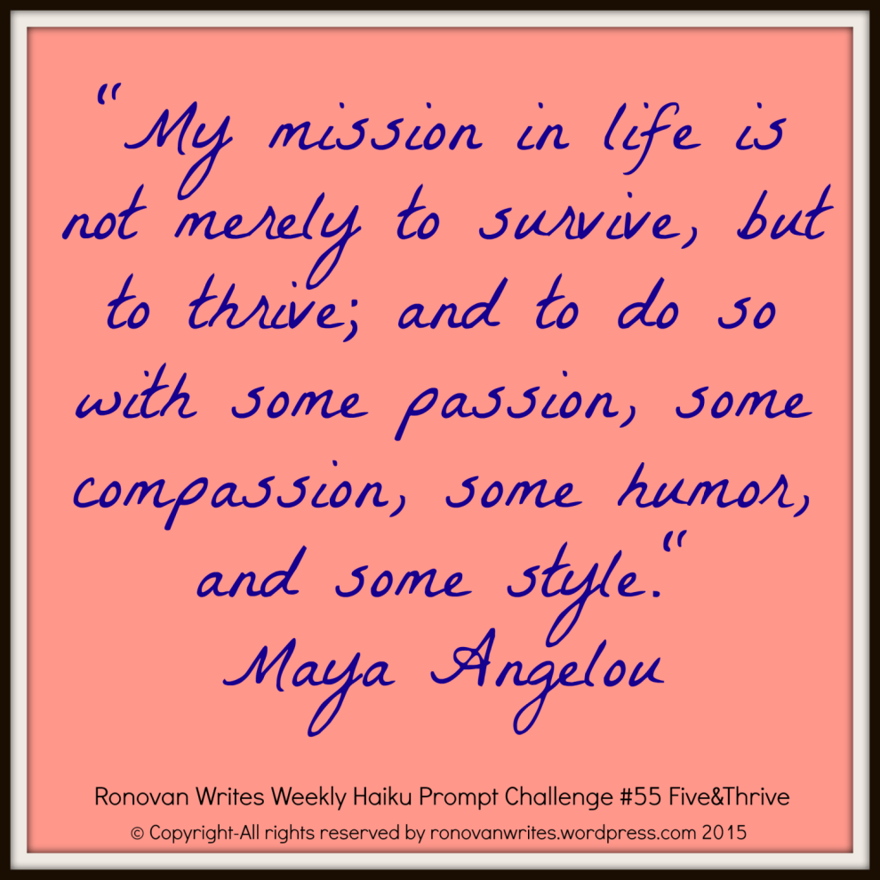 challenge-55-thrive-maya-angelou