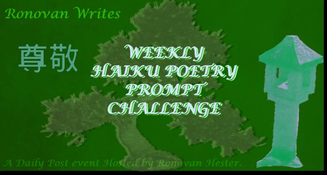 ronovan-writes-haiku-poertry-challenge-image-20161[1]