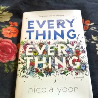My Kyrosmagica Review of Everything, Everything by Nicola Yoon