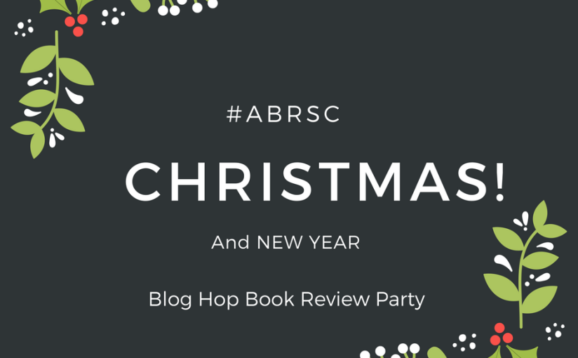 #ABRSC Christmas/NewYear Blog Hop Party