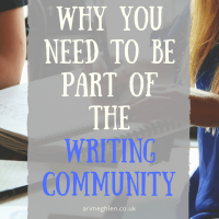 Why you need to be part of the Writing Community