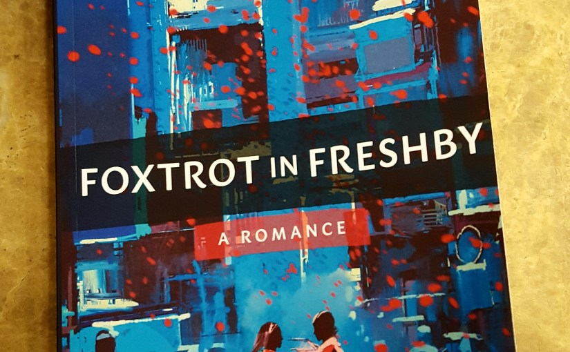 #Book  #Review Foxtrot in Freshby by Awen Thornber