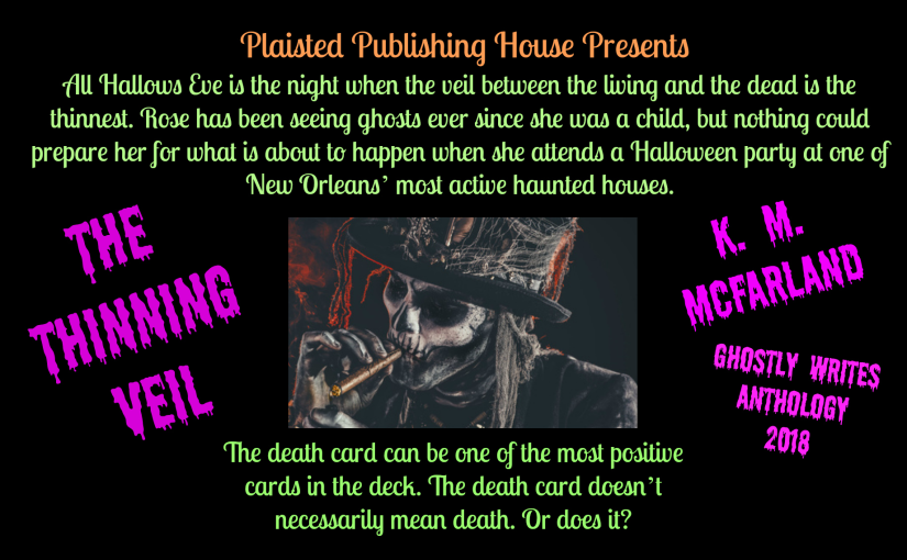 Guest Author: K. M. McFarland – Ghostly Writes Anthology 2018