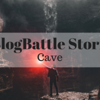 #BlogBattle Stories: Cave