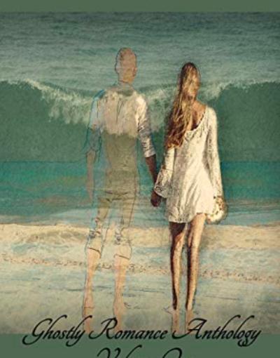 Ghostly Romance Anthology Volume 1 – Plaisted PublishingHouse
