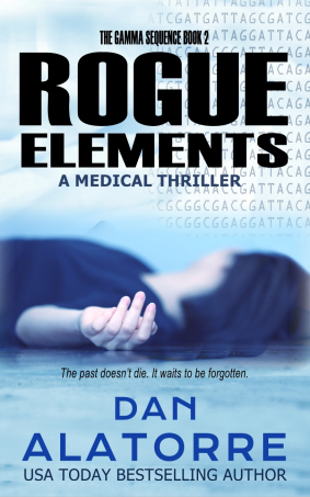 Review Rogue Elements – The Gamma Sequence Book 2 by Dan Alatorre