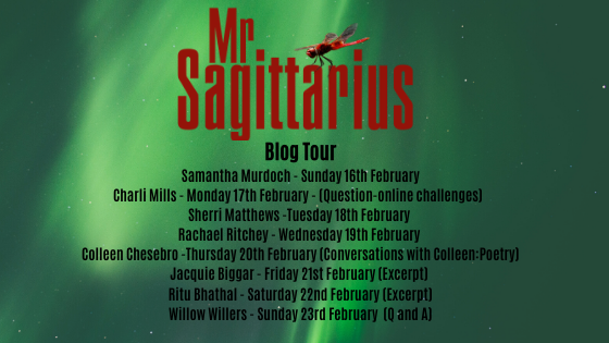 Thank you to my Blog Tour Hosts!!!! Mr. Sagittarius Poetry andProse