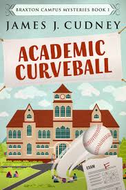 Book Review: Academic Curveball by James J Cudney #murder #mystery