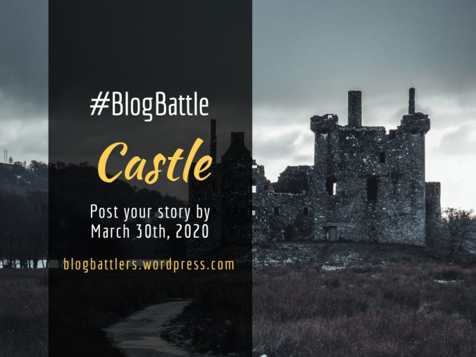 #BlogBattle: Castle #poetry #daughters #mothers#family