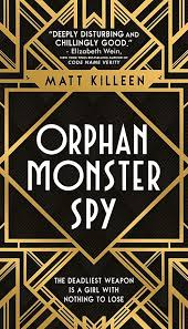 #Book #Review: Orphan Monster Spy by Matt Killeen
